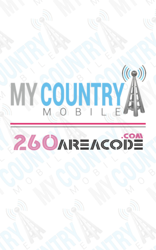 260 area code- My country mobile